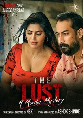 The Lust A Murder Mystery 2021 WEBRip 750Mb Hindi 720p Watch Online Full Movie Download bolly4u