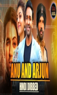 Anu and Arjun 2021 Pre DVDRip 450MB Hindi Dubbed 480p Watch Online Free Download bolly4u