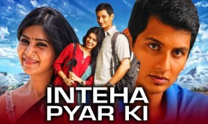 Inteha Pyar Ki 2021 HDRip 400MB Hindi Dubbed 480p Watch Online Free Download bolly4u