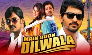 Main Hoon Dilwala 2021 HDRip 300Mb Hindi Dubbed 480p Watch Online Free Download bolly4u