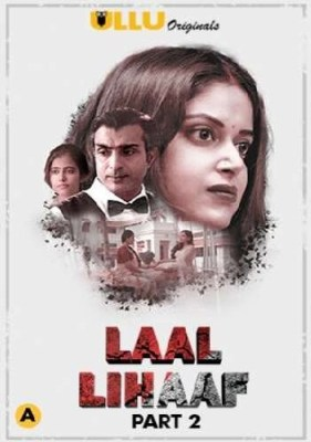 Laal Lihaaf 2021 WEB-DL 500MB Hindi Part 02 ULLU 720p Watch Online Free Download bolly4u