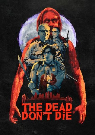 The Dead Don't Die 2019 WEB-DL 300MB Hindi Dual Audio 480p Watch Online Full Movie Download bolly4u