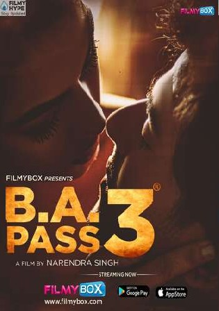Ba Pass 3 2021 WEBRip 950Mb Hindi Movie Download 720p Watch Online Free Download bolly4u