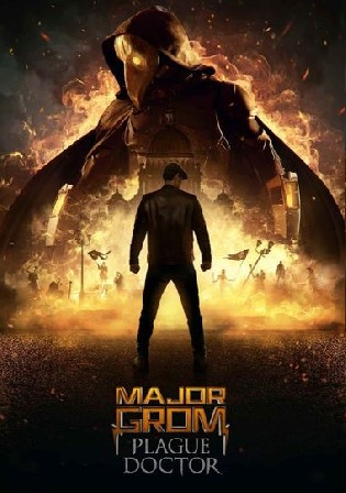 Major Grom Plague Doctor 2021 WEB-DL 1GB Hindi Dual Audio ORG 720p Watch Online Free Download bolly4u