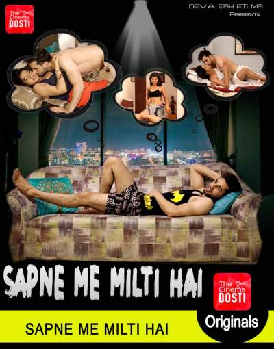 Sapne Me Milti Hai CinemaDosti Exclusive Short Film Watch Online