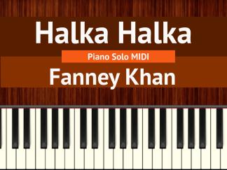 Halka Halka Piano Solo MIDI - Fanney Khan
