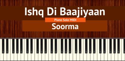 Ishq Di Baahiyaan Piano Solo MIDI