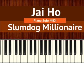 Jai Ho Piano Solo MIDI - Slumdog Millionaire