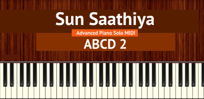 Sun Saathiya Advanced Piano Solo MIDI