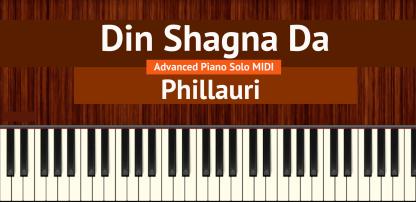 Din Shagna Da Advanced Piano Solo MIDI