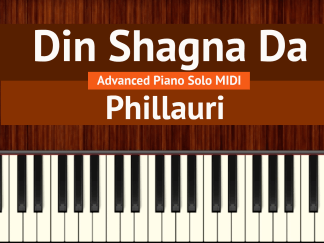 Din Shagna Da Advanced Piano Solo MIDI