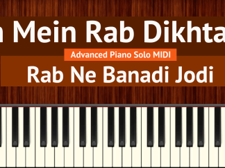 Tujh Mein Rab Dikhta Hai Advanced Piano Solo MIDI