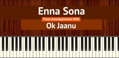 Enna Sona Piano Accompaniment MIDI