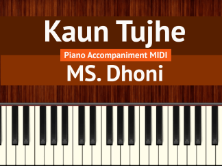Kaun Tujhe Piano Accompaniment MIDI