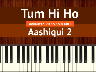 Tum Hi Ho Advanced Piano Solo MIDI