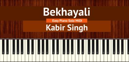 Bekhayali - Kabir Singh Piano Solo MIDI