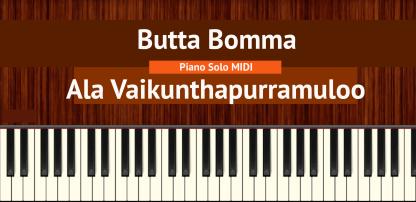 Butta Bomma - Ala Vaikunthapurramuloo Piano Solo MIDI