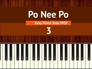 Po Nee Po - 3 Easy Piano Solo MIDI