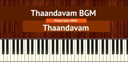 Thaandavam BGM Piano Solo MIDI