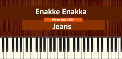 Enakke Enakka - Jeans Piano Solo MIDI