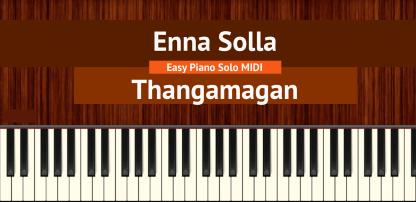 Enna Solla - Thangamagan Easy Piano Solo MIDI