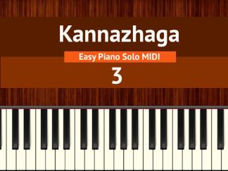 Kannazhaga - 3 Easy Piano Solo MIDI