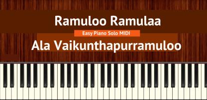 Ramuloo Ramulaa - Ala Vaikunthapurramuloo Easy Piano Solo MIDI