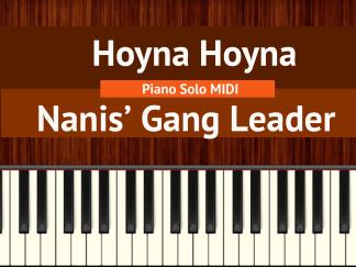 Hoyna Hoyna - Nani's Gang Leader Piano Solo MIDI