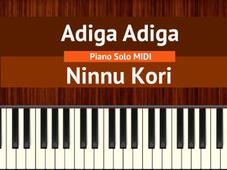 Adiga Adiga - Ninnu Kori Piano Solo MIDI