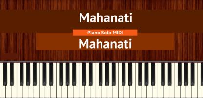 Mahanati - Mahanati Piano Solo MIDI