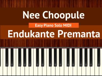 Nee Choopule - Endukante Premanta Easy Piano Solo MIDI