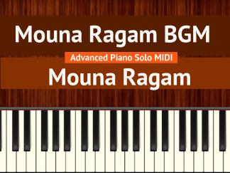 Mouna Ragam BGM - Mouna Ragam Advanced Piano Solo MIDI