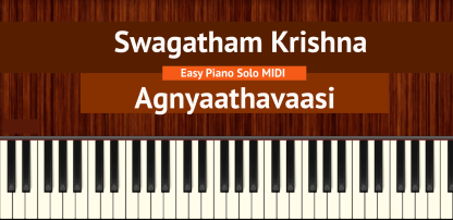 Swagatham Krishna - Agnyaathavaasi Easy Piano Solo MIDI