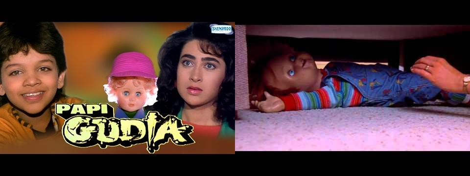 'Papi Gudia' copied from 'Child's Play'