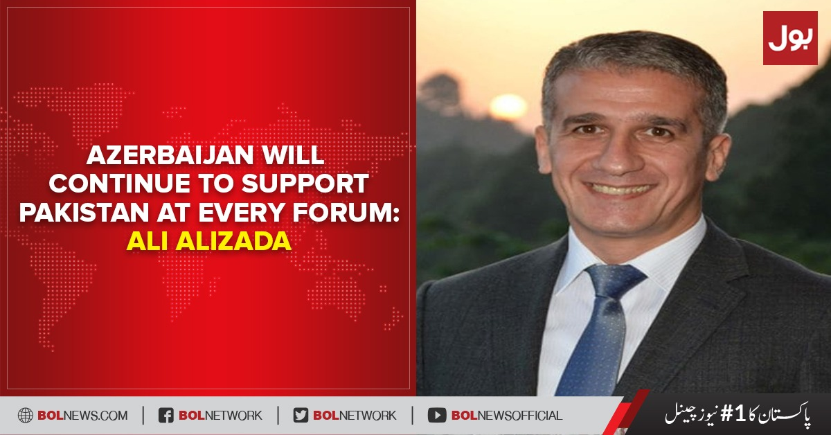 Photo of Azerbaijan will continue to support Pakistan at each forum: Ali Alizada