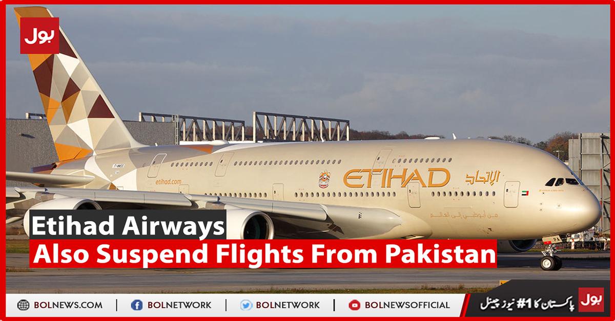 Photo of Etihad Airways also suspend flights from Pakistan