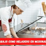 Empleo como heladero en mcdonald's