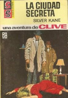 Silver Kane 6 La ciudad secreta