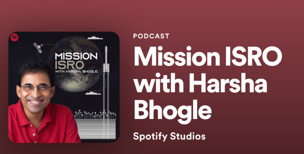 A poster image of the Mission ISRO with Harsha Bhogle podcast that is produced by Spotify Studios