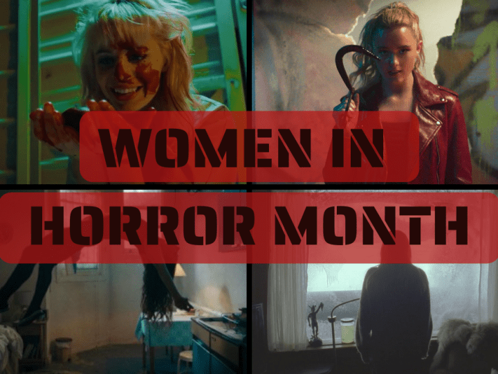 Women in Horror Month: Creator, Spectator, & Star [2021]