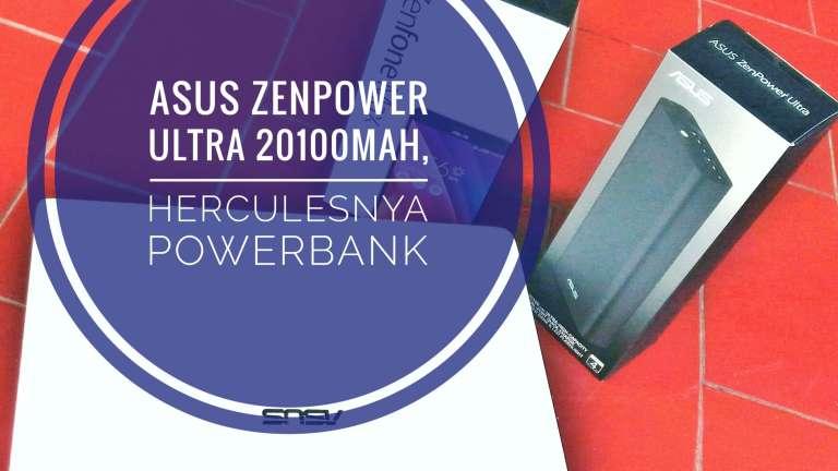 Powerbank Asus ZenPower Ultra 20100 mAh, Herculesnya Powerbank