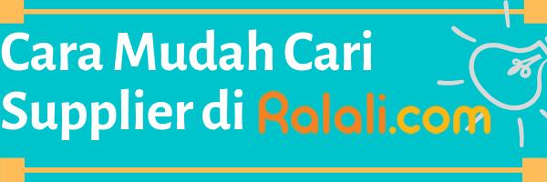 Cara mudah cari supplier di Ralali.com