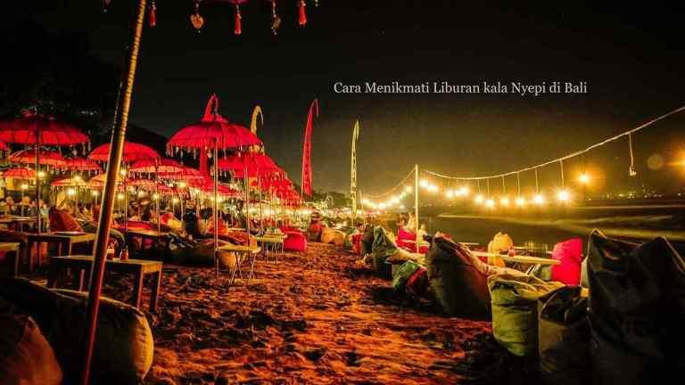 Tips Liburan ketika Nyepi di Bali