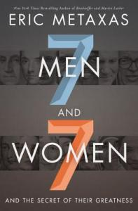 7 Men and 7 Women by Eric Metaxas Book