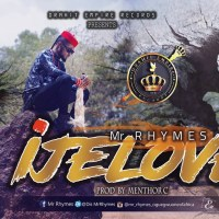 Music : Mr Rhymes - IJE LOVE Produced by Menthor C