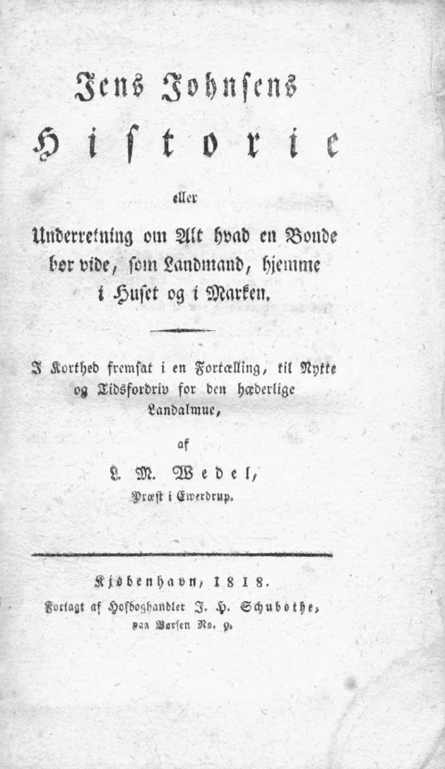 titelside til L.M.Wedel: jens Johnsens Historier 7 eller Underetning om Alt hvad en BNonde bør vide etc.