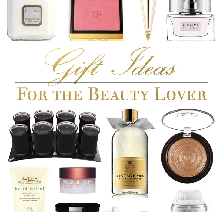 Gift Ideas for the Beauty Lover | BondGirlGlam.com