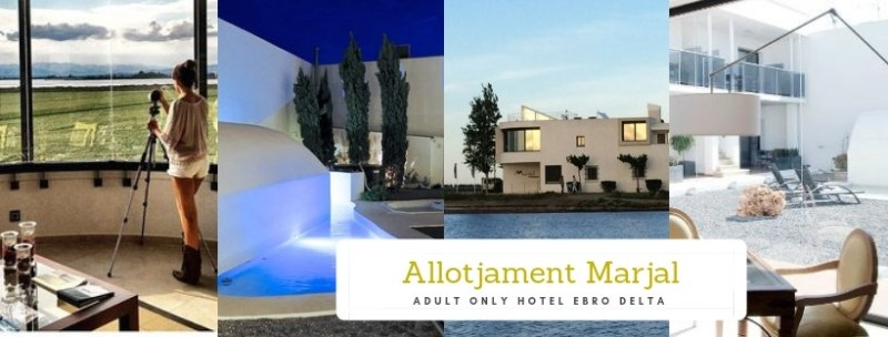 Bijzondere hotels Tarragona | Boutique Hotels Catalonië | Adult Only Hotel Ebro Delta