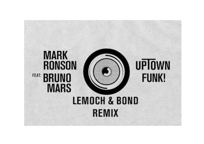 Mark Ronson Feat. Bruno Mars – Uptown Funk (LeMoch & Bond Main Mix)