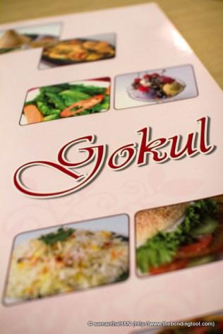 Gokul is a full fledged vegetarian restaurant.
